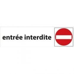 PLAQUE SIGNALISATION ENTREE INTERDITE