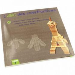 LIVRE L'ABC DES CONSTRUCTIONS TOME 1