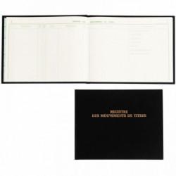 REGISTRE DES MOUVEMENTS DE TITRES, 100 PAGES FORMAT 240X320 MM À L'ITALIENNE