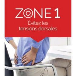 ZONE 1 Évitez les tensions dorsales